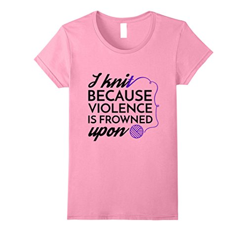 Blanket Knit Graphic (Womens I Knit Because Violence is Frowned Upon T-Shirt Large Pink)