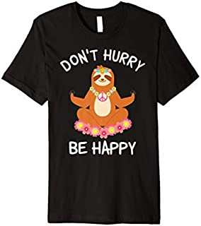 Mens Funny Yoga Pun Sloth Don't Hurry be Happy Hippie Yogi Gift Premium