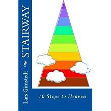 STAIRWAY: 10 Steps to Heaven