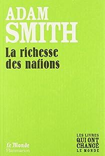 Enquête sur la nature et les causes de la richesse des Nations par Smith