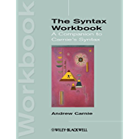 The Syntax Workbook: A Companion to Carnie's Syntax (Introducing Linguistics)