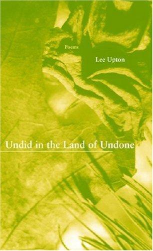 Undid in the Land of Undone (Inland Seas)