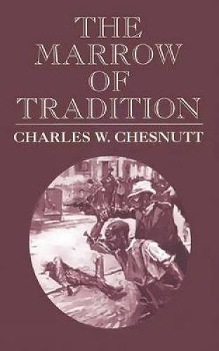 Books : The Marrow of Tradition (Dover Value Editions)