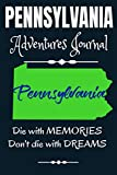 Pennsylvania Adventures Journal: The Camps are Calling | Compliment Travel Guide & Camping Prompt Book | Record Campsite Lakes Fun Plateau Memories ... Logbook (Pennsylvania Adventure Hiking)