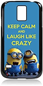 Keep Calm and Laugh Like Crazy- Hard Black Plastic Snap - On Case with Soft Black Rubber LiningGalaxy s5 i9600 - Great Quality!