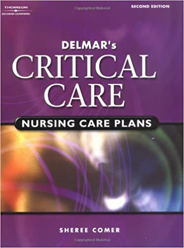 Book Delmar's Critical Care Nursing Care Plans