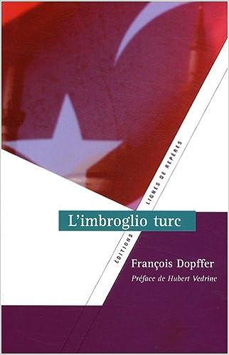Lire en ligne L'imbroglio turc pdf, epub ebook