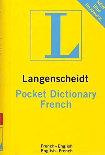 Langenscheidt Pocket Dictionary French (Langenscheidt Pocket Dictionaries)
