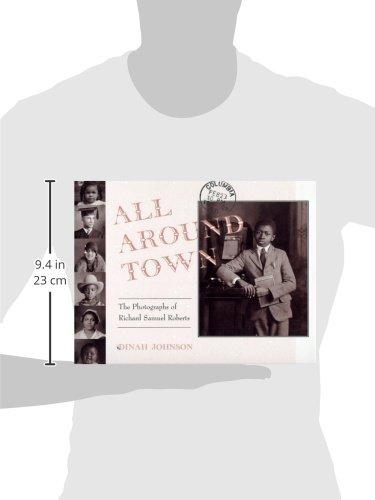 All Around Town: The Photographs of Richard Samuel Roberts