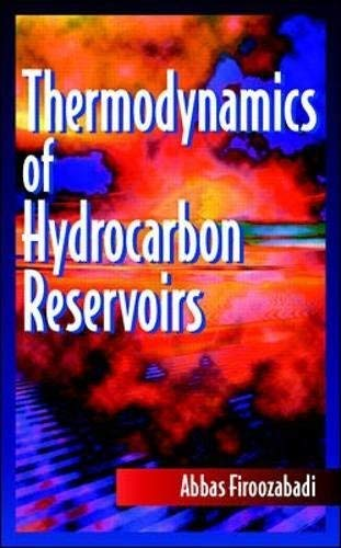 Thermodynamics of Hydrocarbon Reservoirs See more 1st Edition