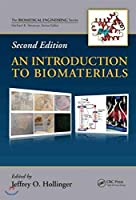 An Introduction to Biomaterials (Biomedical Engineering)