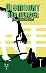 Dismount and Murder (Double V Mysteries Book 3)