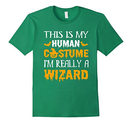 Wizard Kelly Costume (Mens This Is My Human Costume I'm Really WIZARD Halloween Shirt 2XL Kelly Green)