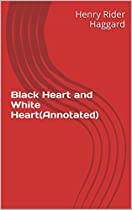 Black Heart And White Heart(annotated)