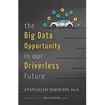 The Big Data Opportunity in our Driverless Future