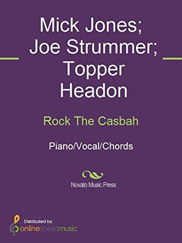 Rock The Casbah - Kindle edition by Joe Strummer, Mick Jones, The ...