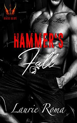 Motorcycle Hammer (Hammer's Fall (Breakers' Bad Boys Book 1))