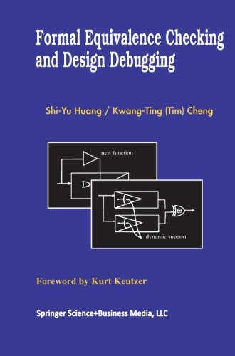 Formal Equivalence Checking and Design Debugging (Frontiers in Electronic Testing) by Brand: Springer