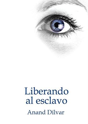 Liberando al Esclavo: El último título de la serie (Spanish Edition)