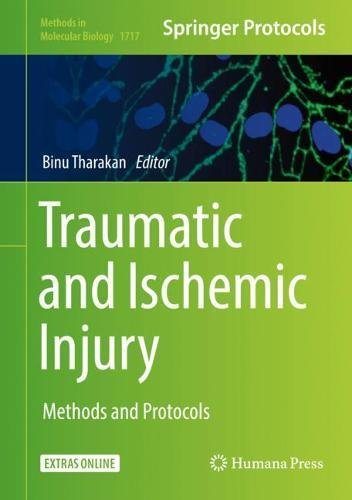 Traumatic and Ischemic Injury: Methods and Protocols (Methods in Molecular Biology)