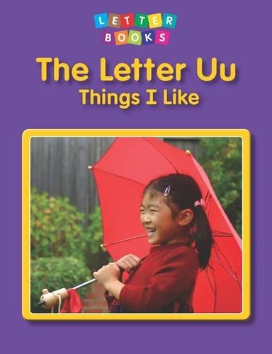 The Letter Uu: Things I Like (Letter Books)