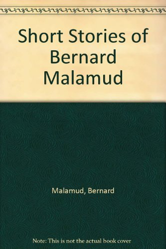 """bernard malamud short stories Bernard malamud (1914-1986) author of eight novels and numerous short stories, bernard malamud preferred to view himself as a universal writer who """"happened to be."""