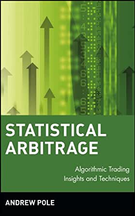 statistical arbitrage algorithmic trading insights and techniques (wiley finance) pdf
