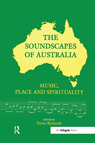 The Soundscapes of Australia: Music, Place and Spirituality