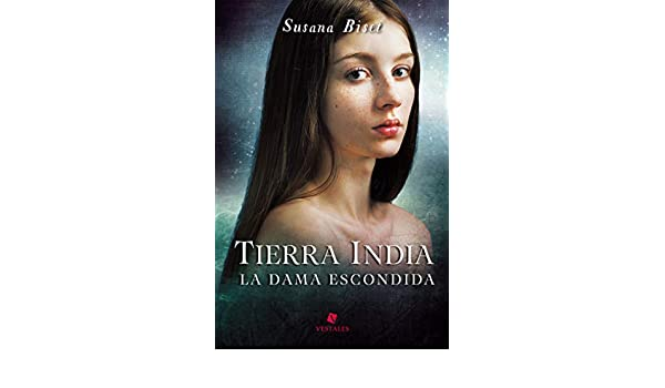 Tierra india. La dama escondida (Spanish Edition) - Kindle ...
