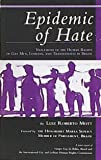 Epidemic of Hate : Violations of the Human Rights of Gay Men, Lesbians and Transvestites, Mott, Luiz, 1884955045