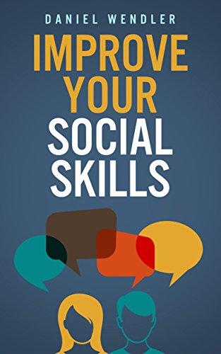 Improve Social Skills Daniel Wendler ebook