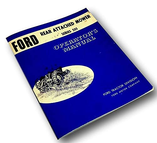 Ford 501 Sickle Bar Mower Operators Owners Manual 2000 3000 4000 5000++ Tractors