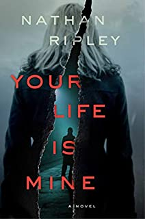 Book Cover: Your Life Is Mine: A Novel