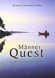 Männer Quest: Die Reise ins Herz des Mannes