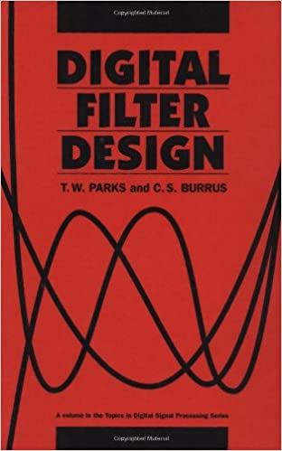 Digital Filter Design by Parks and Burrus