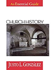 Church History An Essential Guide