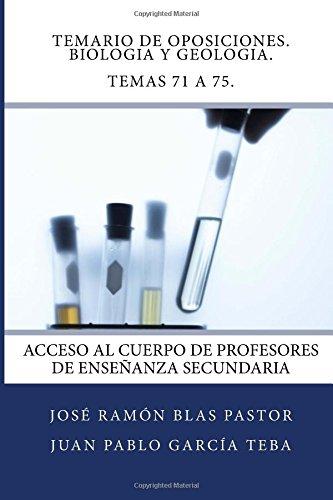 Descargar Libro Temario De Oposiciones. Biologia Y Geologia. Temas 71 A 75.: Acceso Al Cuerpo De Profesores De Enseñanza Secundaria Prof Jose Ramon Blas Pastor