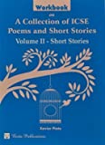 Workbook on A Collection of ICSE Poems and Short Stories Vol. II-Short Stories