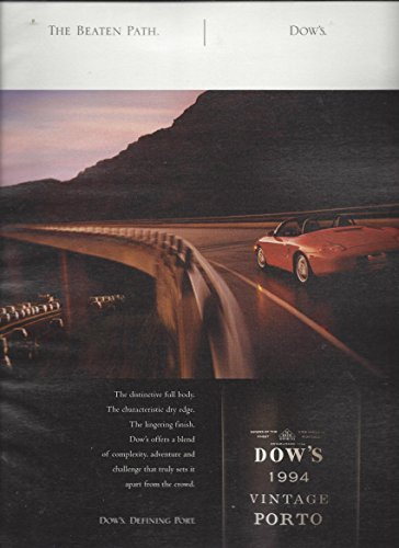 Dow Port (PRINT AD For 2007 Dow's Port Wine The Beaten Path)