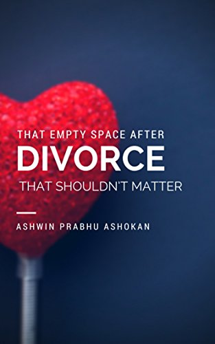 Download PDF That Empty Space After Divorce That Shouldn't Matter