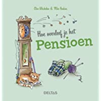 Hoe overleef je het pensioen