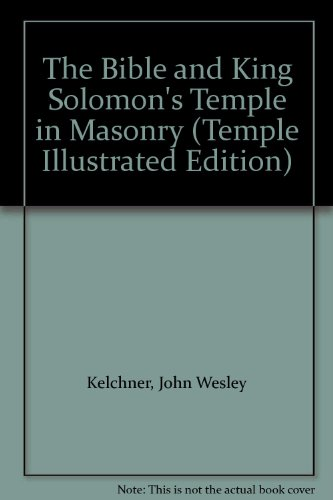 - 1968. Leather Bound. Holy Bible Masonic Temple Illustrated Edition, and King Solomon's Temple in Masonry. Illustrated, with King James Version, of the Holy Bible