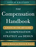 img - for The Compensation Handbook: A State-of-the-Art Guide to Compensation Strategy and Design(Hardback) - 2015 Edition book / textbook / text book