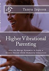 Higher Vibrational Parenting