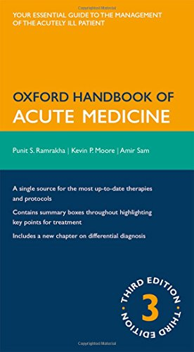 Acute Care Handbook (Oxford Handbook of Acute Medicine (Oxford Medical Handbooks))