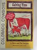 img - for Calving Time (Colorado Cowboy Series) book / textbook / text book