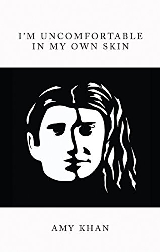 I'm Uncomfortable In My Own Skin by [Khan, Amy]