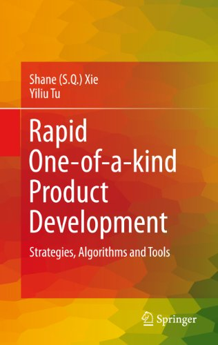 Rapid One-of-a-kind Product Development: Strategies, Algorithms and Tools Pdf