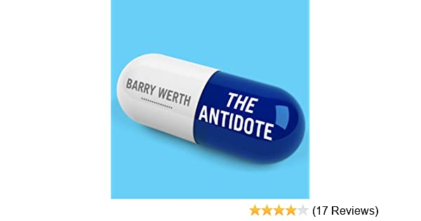 Amazon The Antidote Inside The World Of New Pharma Audible