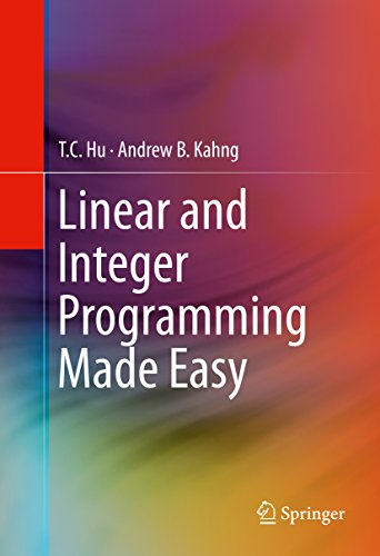 Linear and Integer Programming Made - Hu T